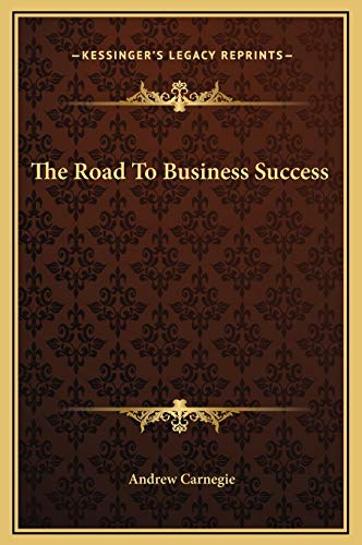 9781169173606: The Road to Business Success