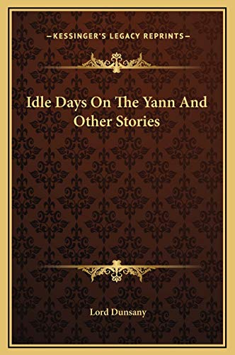 9781169173736: Idle Days On The Yann And Other Stories