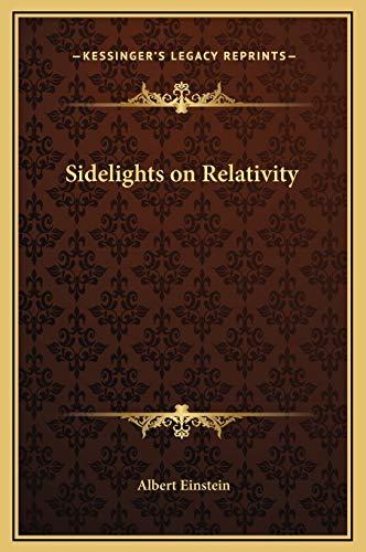 9781169173804: Sidelights on Relativity