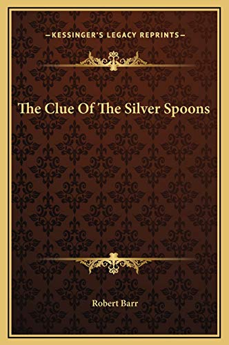 9781169173866: The Clue Of The Silver Spoons