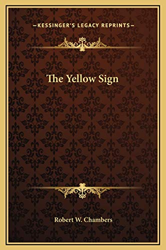 9781169173965: The Yellow Sign