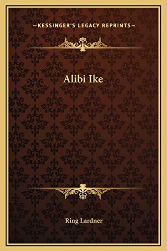 9781169174016: Alibi Ike