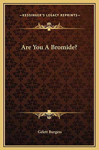 9781169174030: Are You A Bromide?