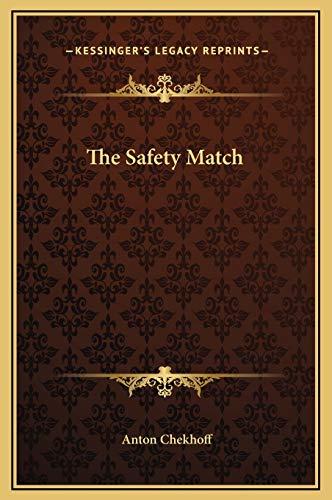 9781169174498: The Safety Match