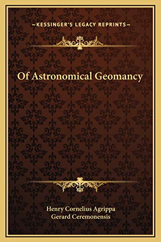9781169174900: Of Astronomical Geomancy