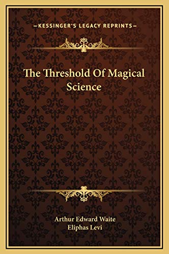 9781169175181: The Threshold Of Magical Science
