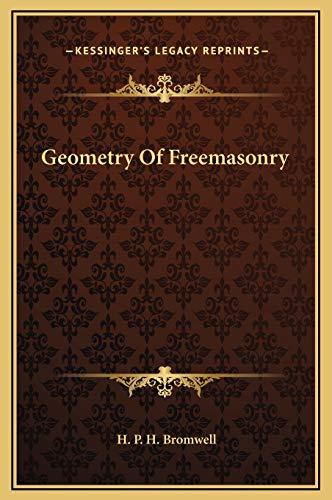 9781169175273: Geometry Of Freemasonry