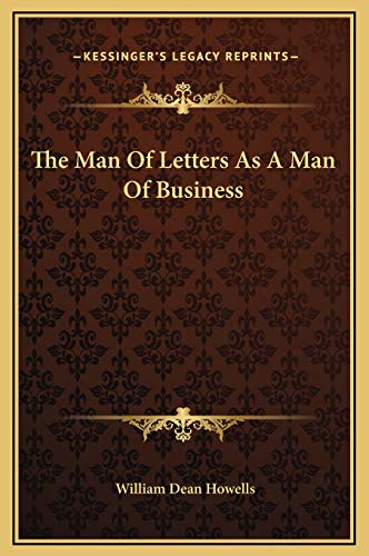 9781169177970: The Man Of Letters As A Man Of Business