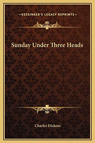 9781169178366: Sunday Under Three Heads