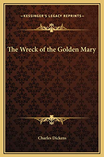 9781169178557: The Wreck of the Golden Mary
