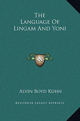 9781169178830: The Language Of Lingam And Yoni