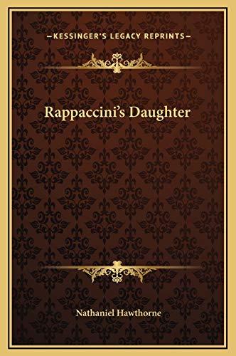 9781169181472: Rappaccini's Daughter