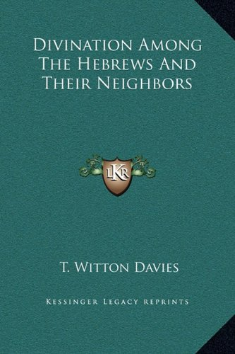 9781169182554: Divination Among The Hebrews And Their Neighbors