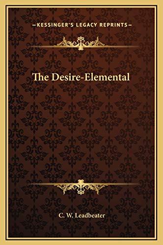 9781169183599: The Desire-Elemental