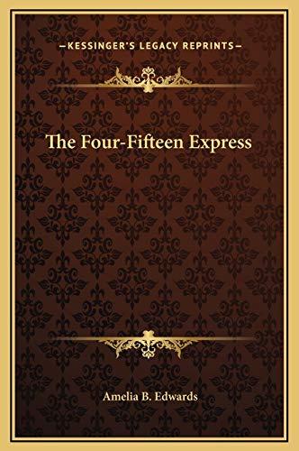 9781169184688: The Four-Fifteen Express