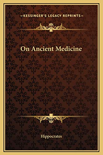 9781169185029: On Ancient Medicine