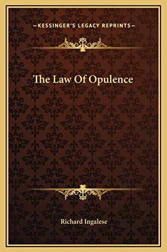 9781169186651: The Law Of Opulence