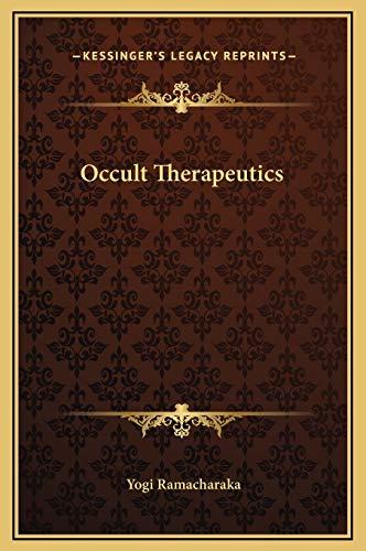 9781169186873: Occult Therapeutics