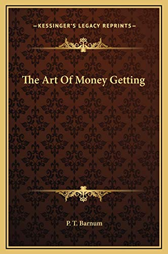 9781169187955: The Art Of Money Getting