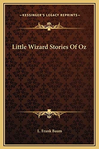 9781169188075: Little Wizard Stories Of Oz