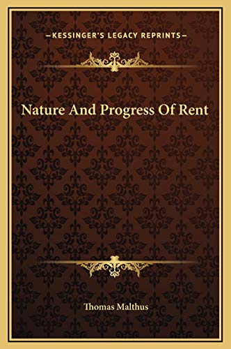 9781169188099: Nature And Progress Of Rent