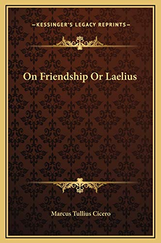 9781169188112: On Friendship Or Laelius