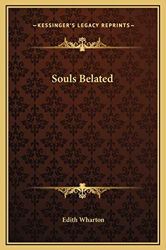 9781169188181: Souls Belated