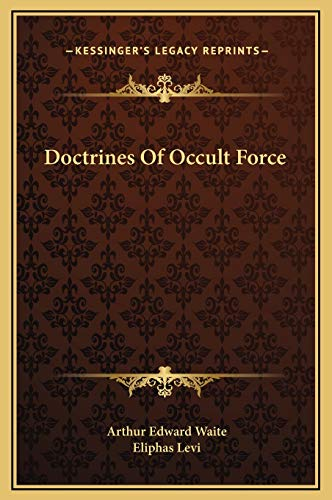 9781169188747: Doctrines Of Occult Force