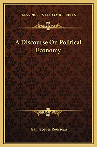 9781169190191: A Discourse On Political Economy