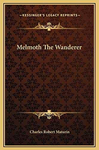 9781169190375: Melmoth The Wanderer