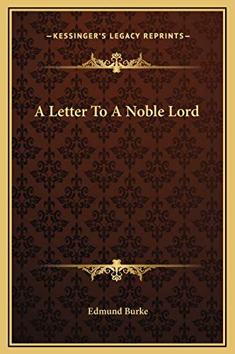 9781169190771: A Letter To A Noble Lord