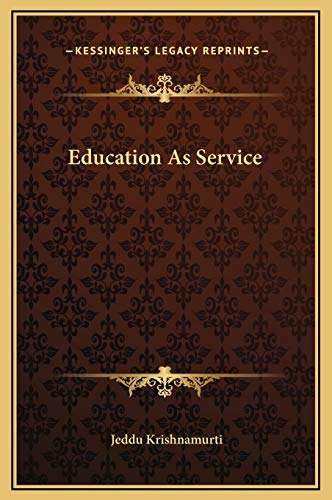 9781169190870: Education As Service
