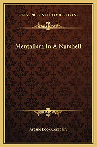 9781169191778: Mentalism In A Nutshell