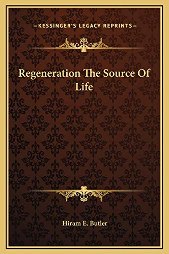 9781169192690: Regeneration The Source Of Life