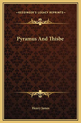 9781169193703: Pyramus And Thisbe