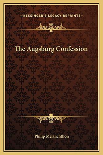 9781169193741: The Augsburg Confession