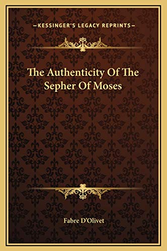 9781169194793: The Authenticity Of The Sepher Of Moses