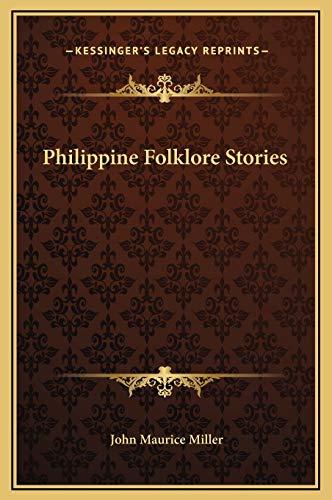 9781169195462: Philippine Folklore Stories