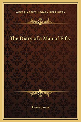 9781169195578: The Diary of a Man of Fifty