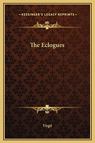 9781169195592: The Eclogues