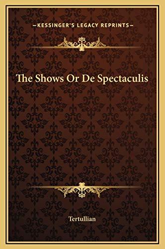 9781169195707: The Shows Or De Spectaculis