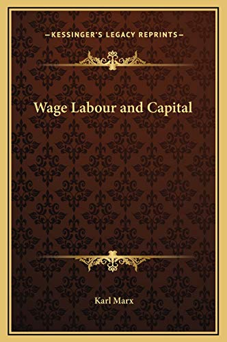 9781169195738: Wage Labour and Capital