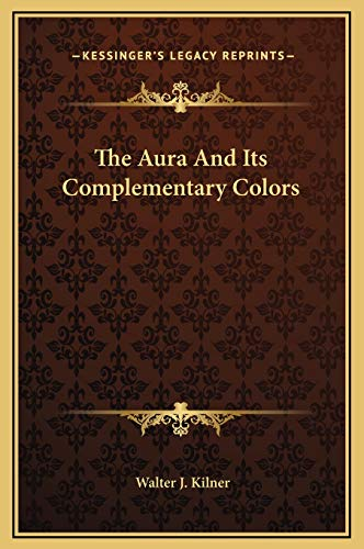 9781169196773: The Aura And Its Complementary Colors