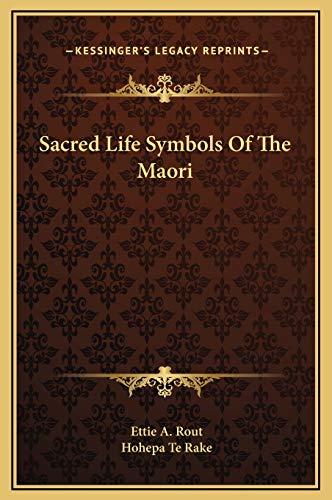 9781169197176: Sacred Life Symbols Of The Maori
