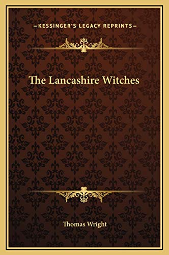 9781169197367: The Lancashire Witches