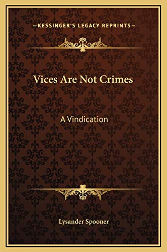 9781169197879: Vices Are Not Crimes: A Vindication
