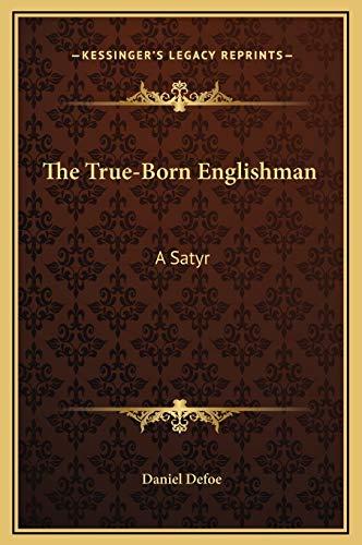 9781169198326: The True-Born Englishman: A Satyr
