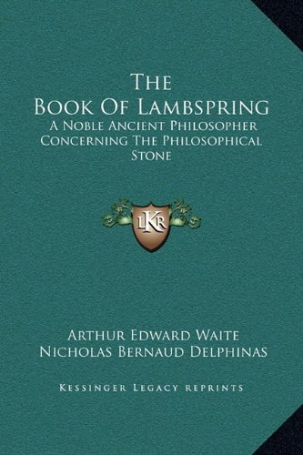 9781169198548: The Book of Lambspring: A Noble Ancient Philosopher Concerning the Philosophical Stone