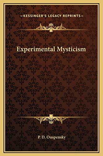 9781169199170: Experimental Mysticism