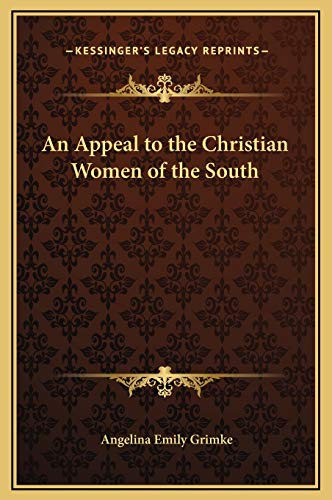 9781169199545: An Appeal to the Christian Women of the South